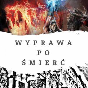 Wyprawa po śmierć - Radosław Lewandowski, ebook